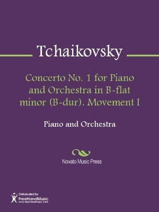 Concerto No. 1 for Piano and Orchestra in B-flat minor (B-dur). Movement I - Score  by  Pyotr Tchaikovsky