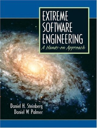 Extreme Software Engineering A Hands-On Approach  by  Daniel H. Steinberg
