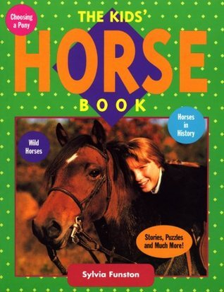 The Kids Horse Book  by  Sylvia Funston