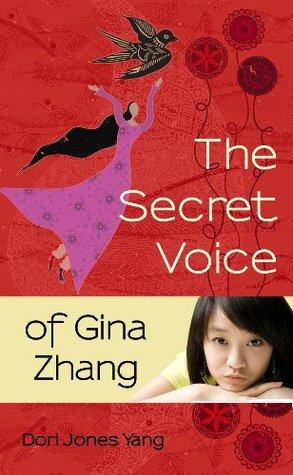 The Secret Voice of Gina Zhang  by  Dori Jones Yang