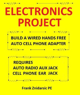 Electronics Project (Znidarsic Science Books)  by  Frank Znidarsic