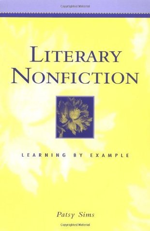 Literary Nonfiction: Learning Example by Patsy Sims