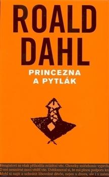 Princezna a pytlák  by  Roald Dahl