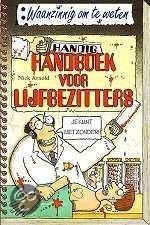 Handig handboek voor lijfbezitters  by  Nick Arnold