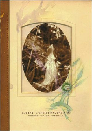 Lady Cottingtons Pressed Fairy Album Bound Blank Journal  by  Brian Froud