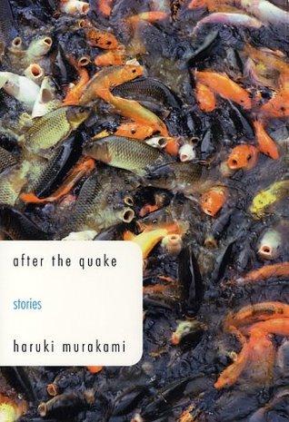 after the quake: Stories  by  Haruki Murakami
