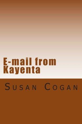 E-mail from Kayenta  by  Susan Cogan