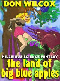 Princess of the Sea: The Riotous Science Fantasy Classic  by  Don Wilcox