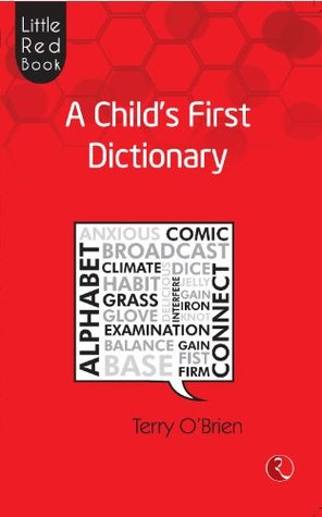 Little Red Book: A Childs First Dictionary  by  Terry OBrien