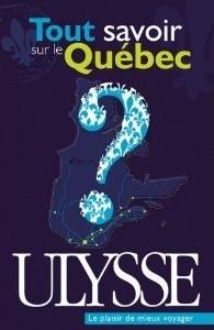 Tout savoir sur le Québec  by  Collectif