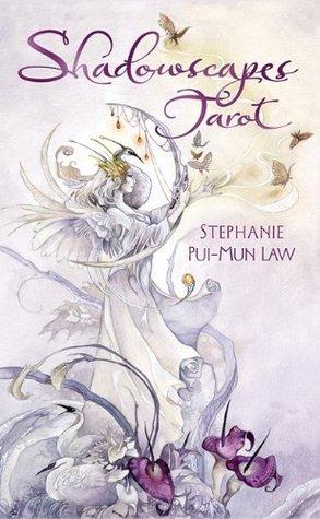 Shadowscapes Tarot Deck Stephanie Pui-Mun Law