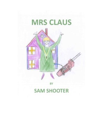 mrs claus  by  Sam Shooter
