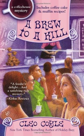 A Brew to a Kill (Coffeehouse Mysteries #11)  by  Cleo Coyle