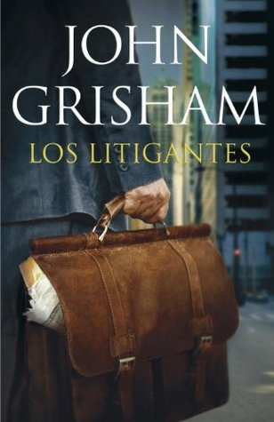 Los Litigantes  by  John Grisham