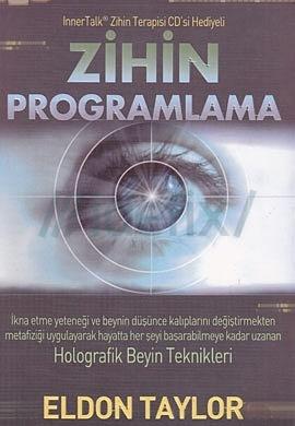 Zihin Programlama Eldon Taylor