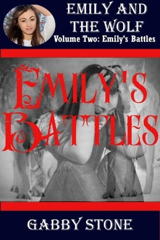 Emilys Battles: A Young Adult Werewolf Romance Gabby Stone