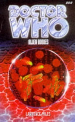Doctor Who: Alien Bodies  by  Lawrence Miles