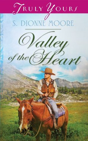Valley of the Heart  by  S. Dionne Moore