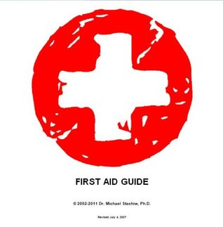 First Aid Guide  by  Michael Stachiw Sr.