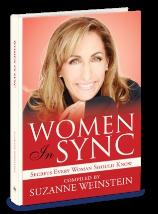 Women In Sync: Secrets Every Woman Should Know Suzanne Weinstein
