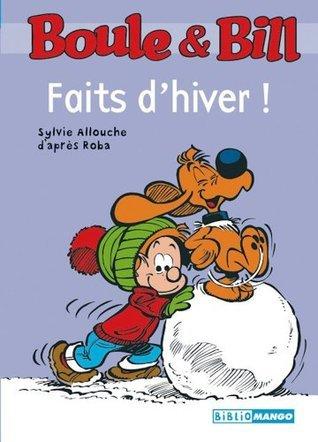 Boule et Bill - Faits dhiver Sylvie Allouche