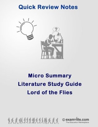 Micro Summary: Lord of the Flies (Quick Literature Study Notes) N. Bose