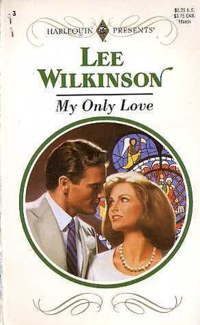 My Only Love  by  Lee Wilkinson