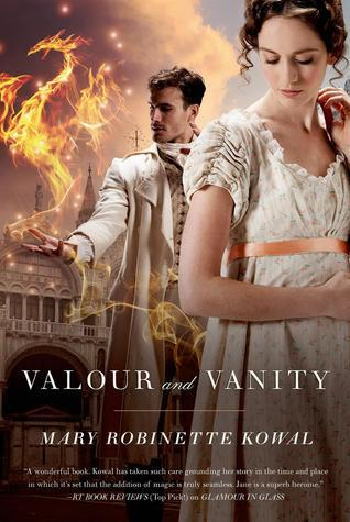 Valour and Vanity Mary Robinette Kowal