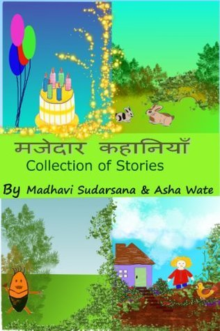 Majedaar Kahaaniyaan, Collection of stories Madhavi Sudarsana