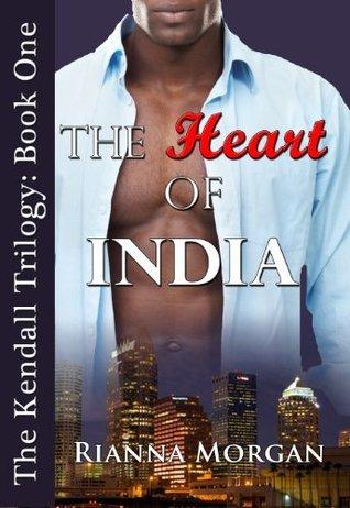 The Heart of India  by  Rianna Morgan
