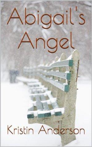 Abigails Angel Kristin Anderson