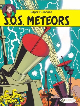 S.O.S. Meteors: Blake and Mortimer 6  by  Edgar P. Jacobs