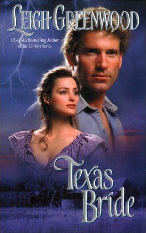 Texas Bride (Night Riders, #2)  by  Leigh Greenwood