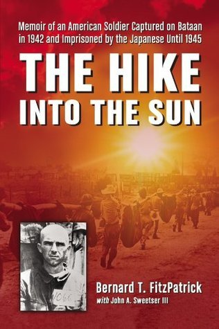 The Hike into the Sun Bernard T. Fitzpatrick