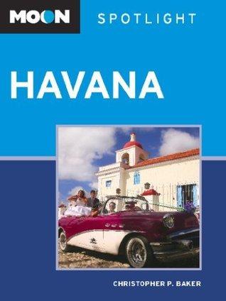 Havana  by  Christopher P. Baker