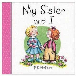 My Sister and I P.K. Hallinan