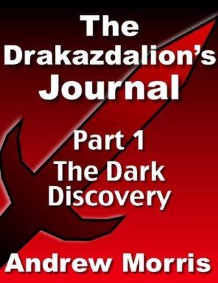 The Drakazdalions Journal Andrew Morris