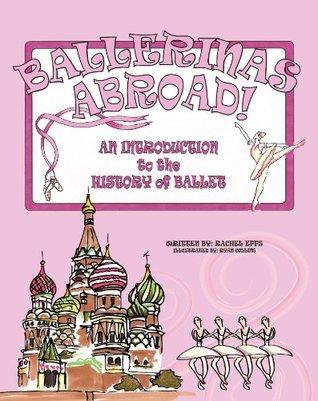 Ballerinas Abroad!  by  Rachel Epps