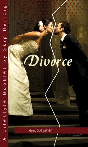 Divorce: Does God Get It? Skip Heitzig