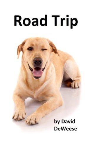 Road Trip  by  David DeWeese