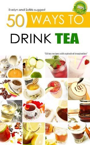 50 Ways to Drink Tea Evelyn