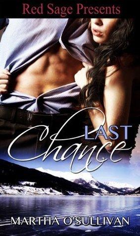 Last Chance Martha OSullivan