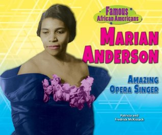Marian Anderson  by  Patricia C. McKissack