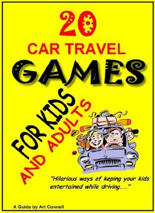 20 Car Travel Games For Kids And Adults Art Connell