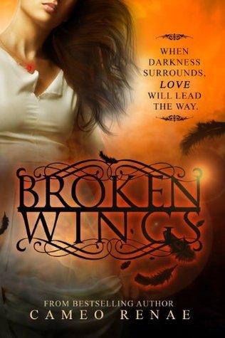 Broken Wings (Hidden Wings Series Book Two)  by  Cameo Renae