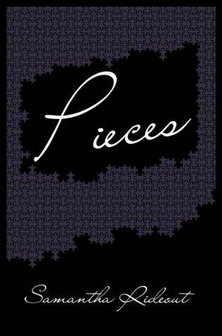 Pieces Samantha Rideout