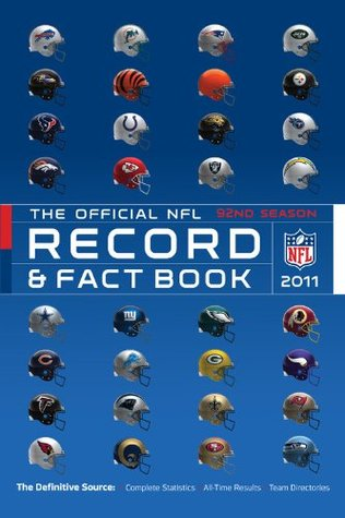 The Official NFL Record and Fact Book 2011 (Official NFL Record & Fact Book)  by  NFL