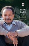 Vers la sobriété heureuse  by  Pierre Rabhi