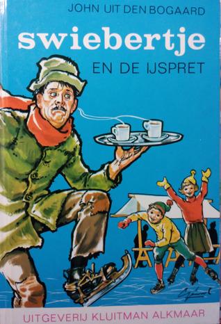 Swiebertje en de ijspret  by  J.H. Uit den Bogaard