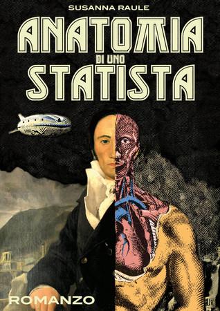 Anatomia di uno statista Susanna Raule